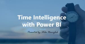 Time Intelligence with Power BI