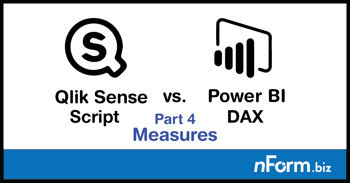 Creating Measures in DAX vs  Qlik Script | NFORM | Perth