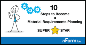 10 steps to become a Material Requirements Planning (MRP) superstar